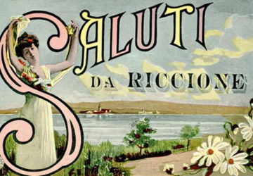 Saluti da Riccione 360x250 Riccione Magazine Cenni Storici STORIA DELLA NASCITA DEL TURISMO